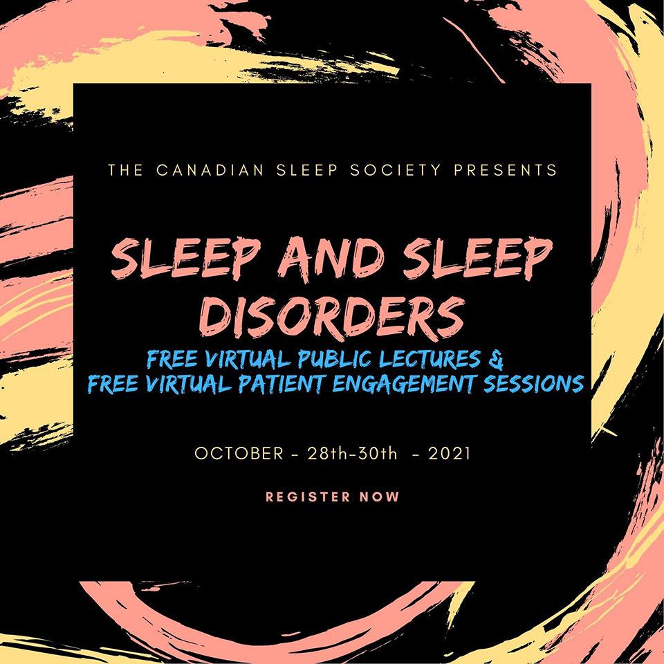 Sleep & Sleep disorders - FREE Public Lectures & Patient Engagement Sessions